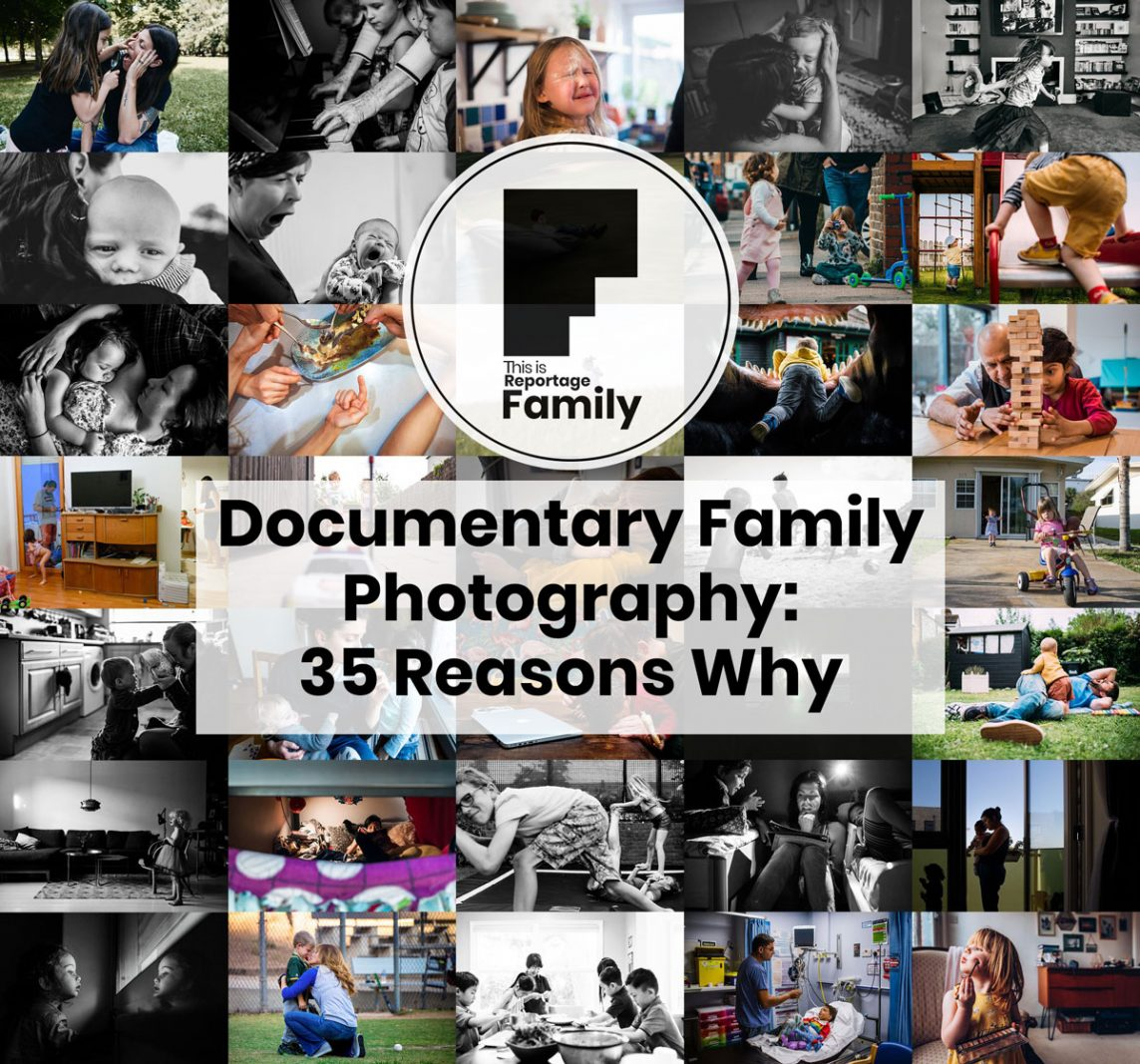 documentary family photography - 35 reasons why